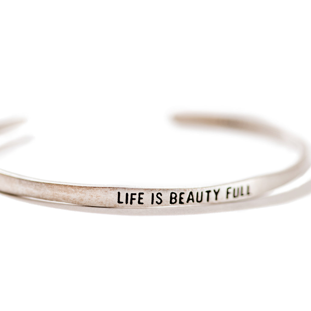 Sterling Silver Cuff - Life Is Beauty Full
