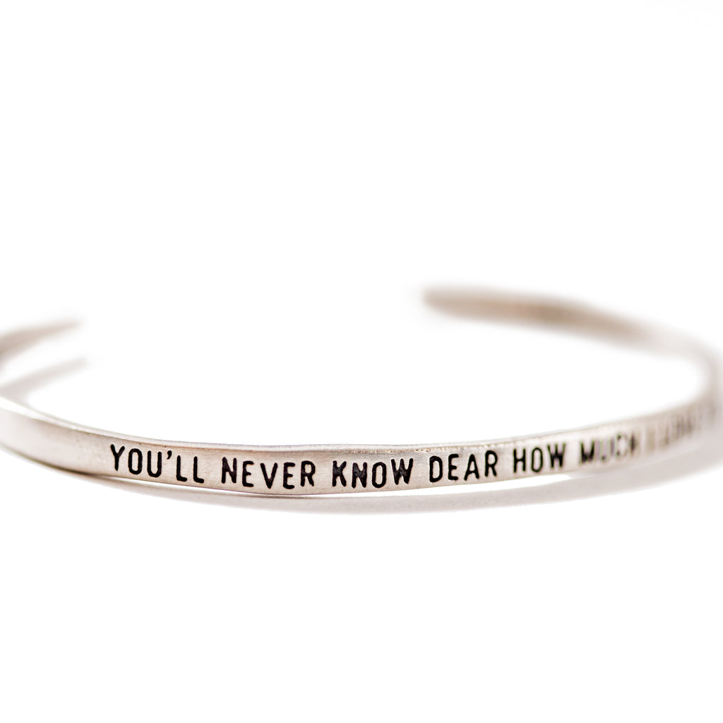 Sterling Silver Cuff - You'll Never Know Dear