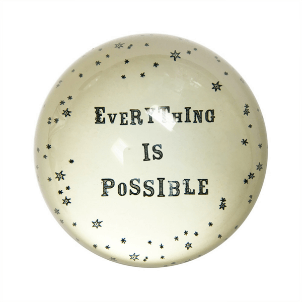 Paperweight - Everything is Possible - sugarboo and co