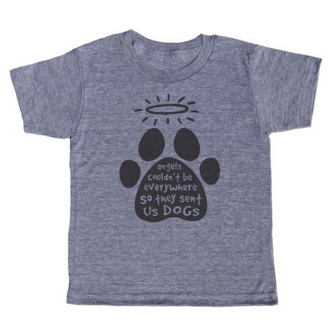 Angels Couldn't Be Everywhere So They Sent Us Dogs T-Shirt - Sugarboo and Co
