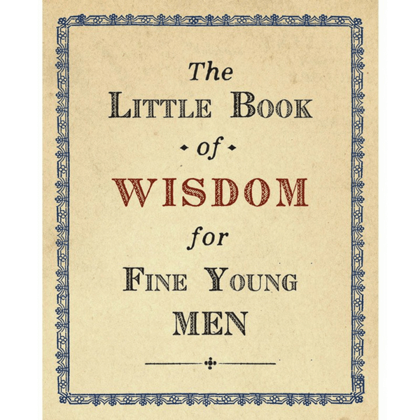 Little Book of Wisdom for Fine Young Men - Boys Love Notes - Sugarboo and Co