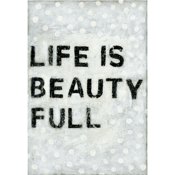 Polka Life is Beauty Full - Sugarboo and Co - Gallery Wrap