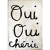 Oui Oui Chérie (Yes Yes Darling) - Sugarboo and Co Art Print - Gallery Wrap