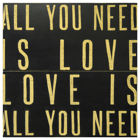 Antique Sign - All You Need is Love - Black - Sugarboo & Co