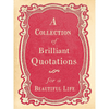 Collection of Brilliant Quotations for a Beautiful Life - Sugarboo and Co