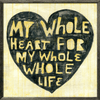My Whole Heart for my Whole Life - Art Print - Sugarboo and Co - Grey Wood Frame