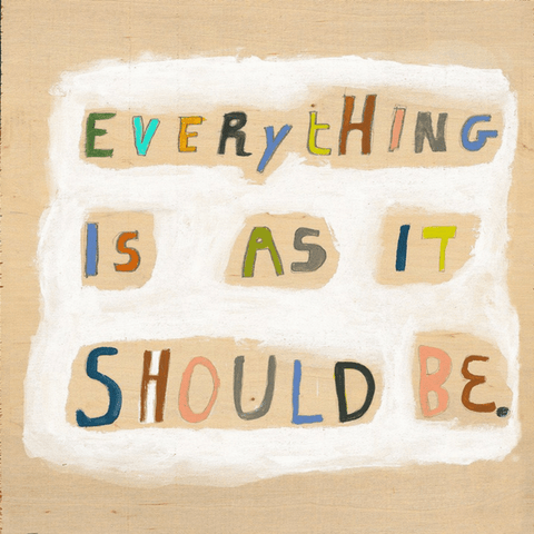 Everything is as it Should Be - Sugarboo and Co Art Print - Gallery wrap