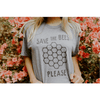 Save the Bees Please T-Shirt - Sugarboo and Co