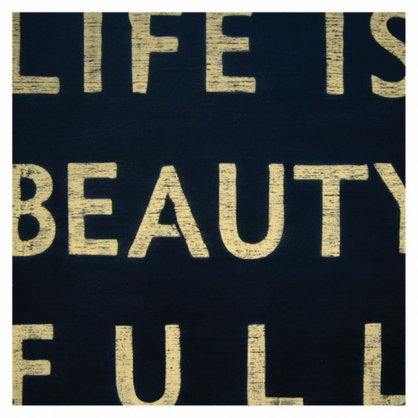 Antique Sign - Life is Beauty Full - Black - Sugarboo & Co