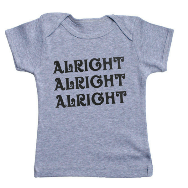 Alright, Alright, Alright T-Shirt - Sugarboo and Co