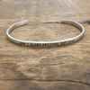 Sterling Silver Cuff - Don't Plant Anything But Love