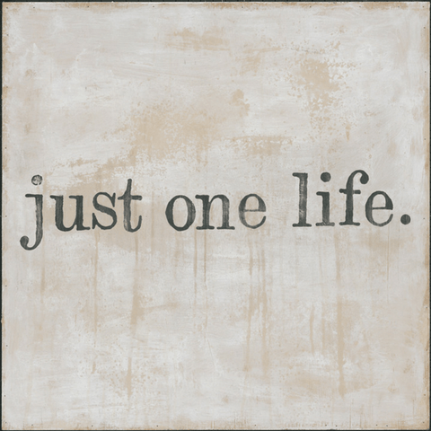 6c00e9258a32 Just One Life - Gallery Wrap - Sugarboo and Co
