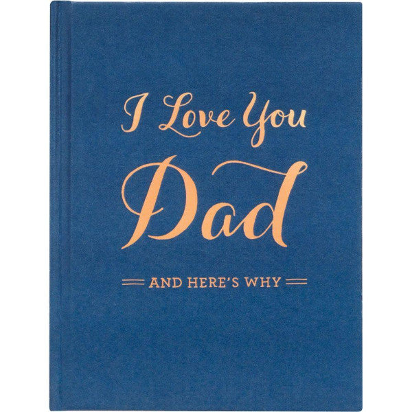 Father's Day book - I love you Dad and here's why