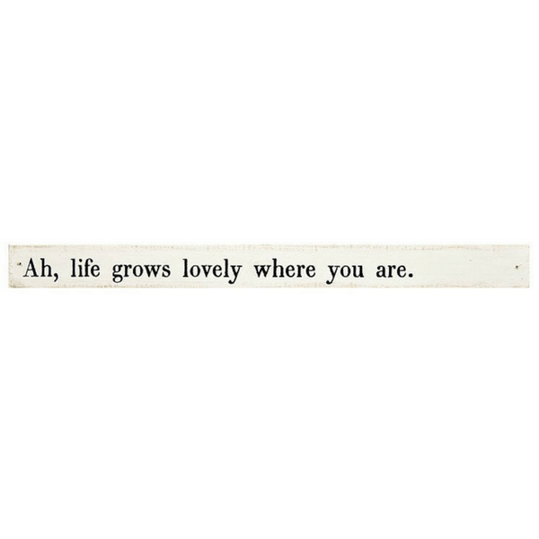 Sugarboo Designs Poetry Sticks - Ah, life grows lovely where you are