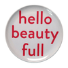 Sugarboo Art Print Melamine Plates - Hello Beauty Full - Sugarboo and Co