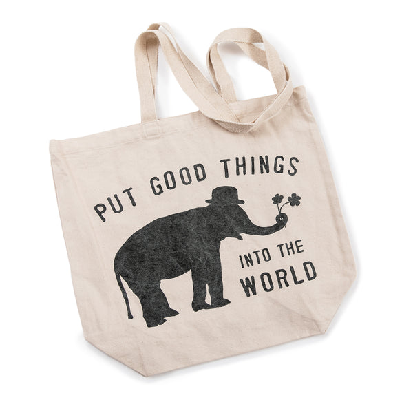 Put Good Things Into The World Tote