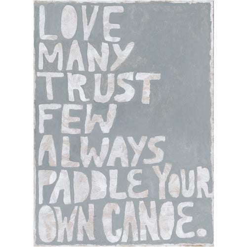 Paddle Your Own Canoe*