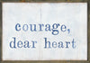 courage, dear heart*