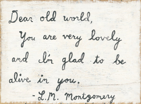 Dear Old World*