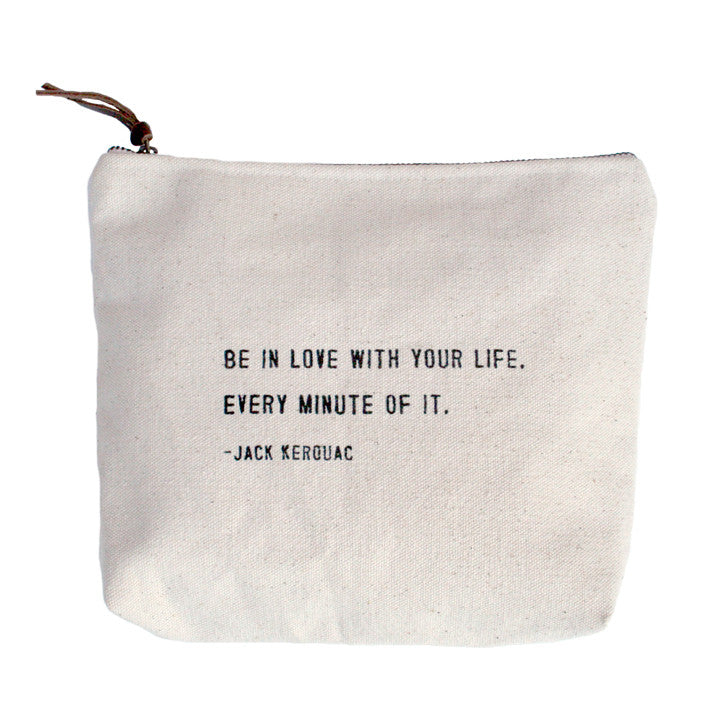 3963f3eea72963 Canvas Zip Bag - Sugarboo Designs - Be in love with your life. Every minute
