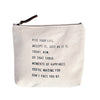 Canvas Zip Bag - Sugarboo Designs - Kiss your life. Accept it, just as it is. Today. now.