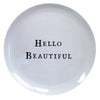 Hello Series Melamine Plates - Hello Beautiful - Sugarboo and Co