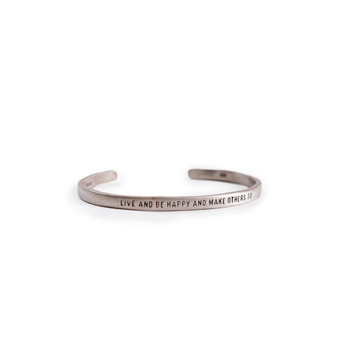 Sterling Silver Cuff - Live and Be Happy