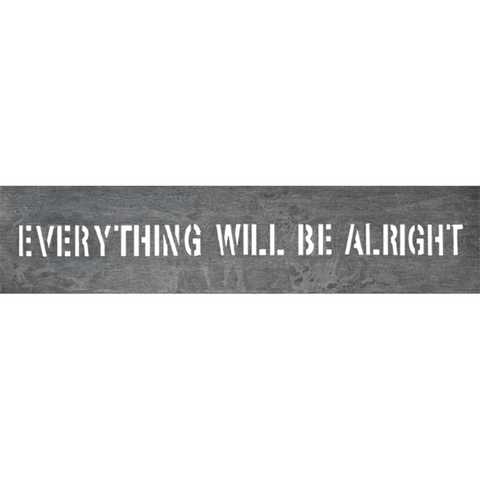 Everything Will Be Alright - Sugarboo and Co Metal Sign