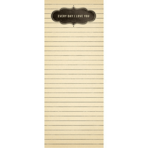 Every Day I Love You - Sugarboo and Co Skinny Notepad