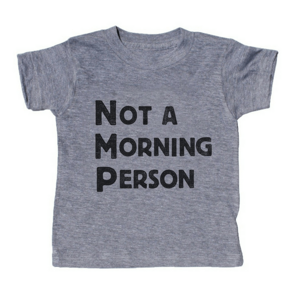 Not a Morning Person T-Shirt - Sugarboo and Co