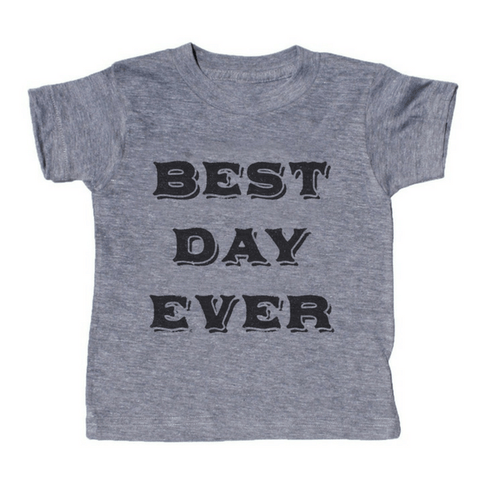 Best Day Ever T-Shirt - Sugarboo and Co