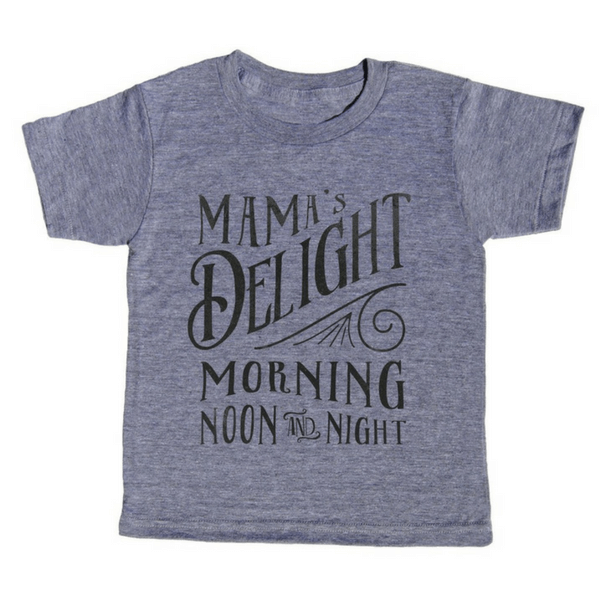 Mama's Delight T-Shirt - Sugarboo and Co