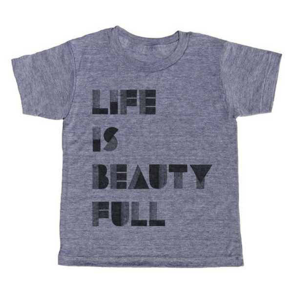 Life is Beauty Full T-Shirt - Sugarboo and Co
