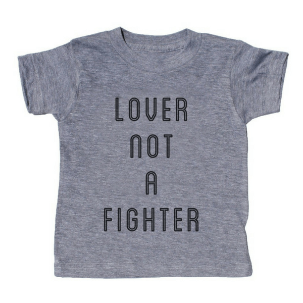 Lover Not a Fighter T-Shirt - Sugarboo and Co