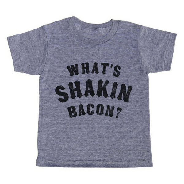 What's Shakin Bacon? T-Shirt - Sugarboo and Co