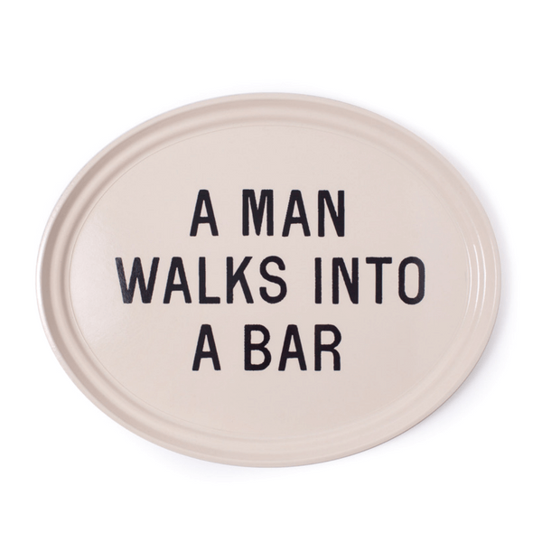 A Man Walks Into a Bar - Serving Tray - Sugarboo and CO