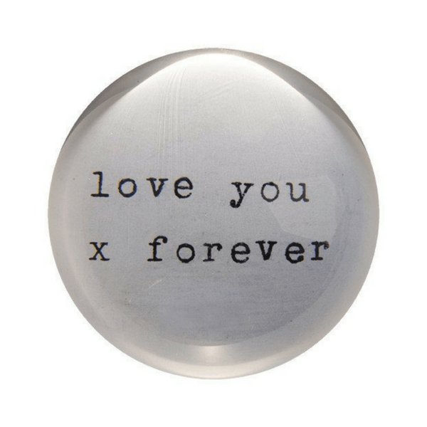 Love You Forever - Sugarboo and Co Paperweight
