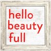 Hello Beauty Full Art Print - Sugarboo and Co - White Wash Frame