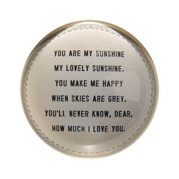 You Are my Sunshine - Paperweight - Sugarboo and Co