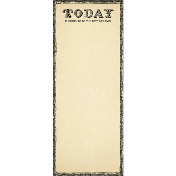 Today is Going to be the Best Day Ever - Sugarboo and Co Skinny Notepad