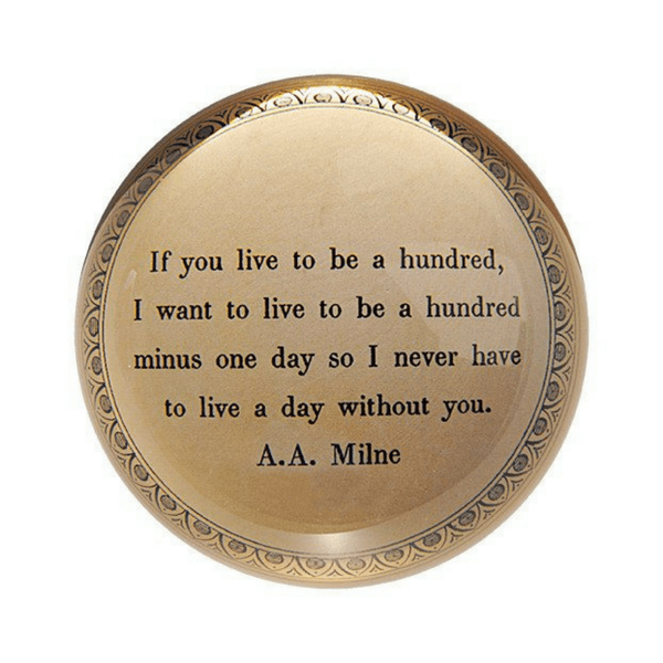 If You Live to be - A. A. Milne - Sugarboo and Co Paperweight
