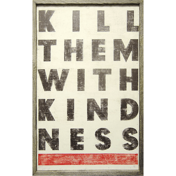 Kill them with kindness - Art Print - Sugarboo and Co