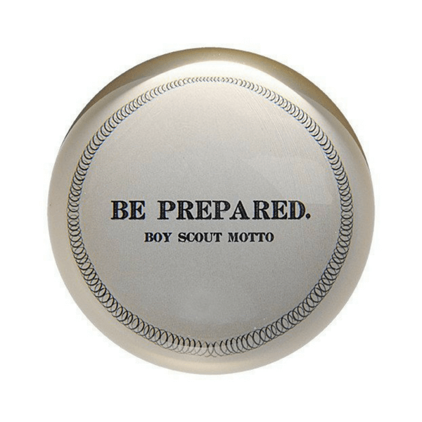 Be Prepared Boy Scout motto - Sugarboo and Co Paperweight