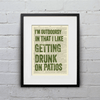 I'm Outdoorsy In That I Like Getting Drunk On Patios - Print - Sugarboo and Co