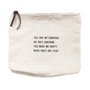 Canvas Zip Bag - Sugarboo Designs - You are my sunshine. My only sunshine.