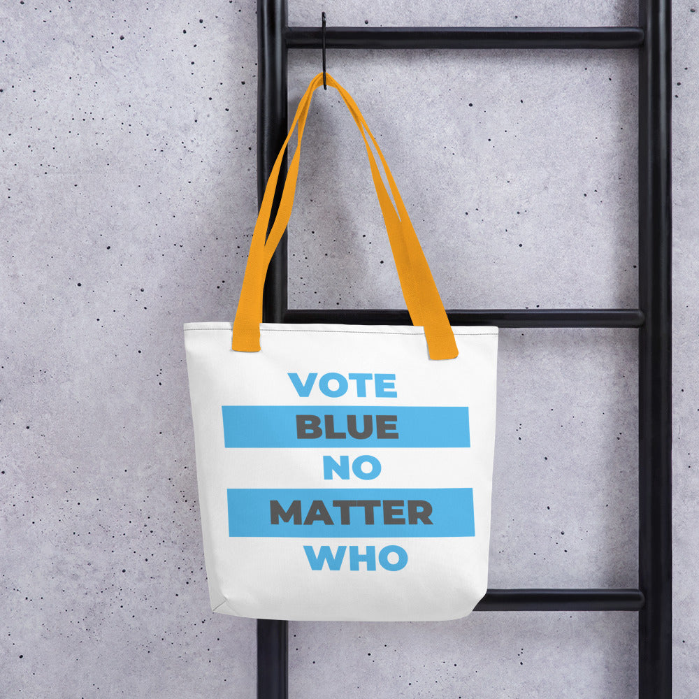 VOTE BLUE NO MATTER WHO Tote bag