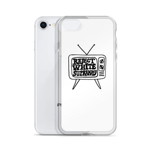 iPhone Case - Reject White Supremacy