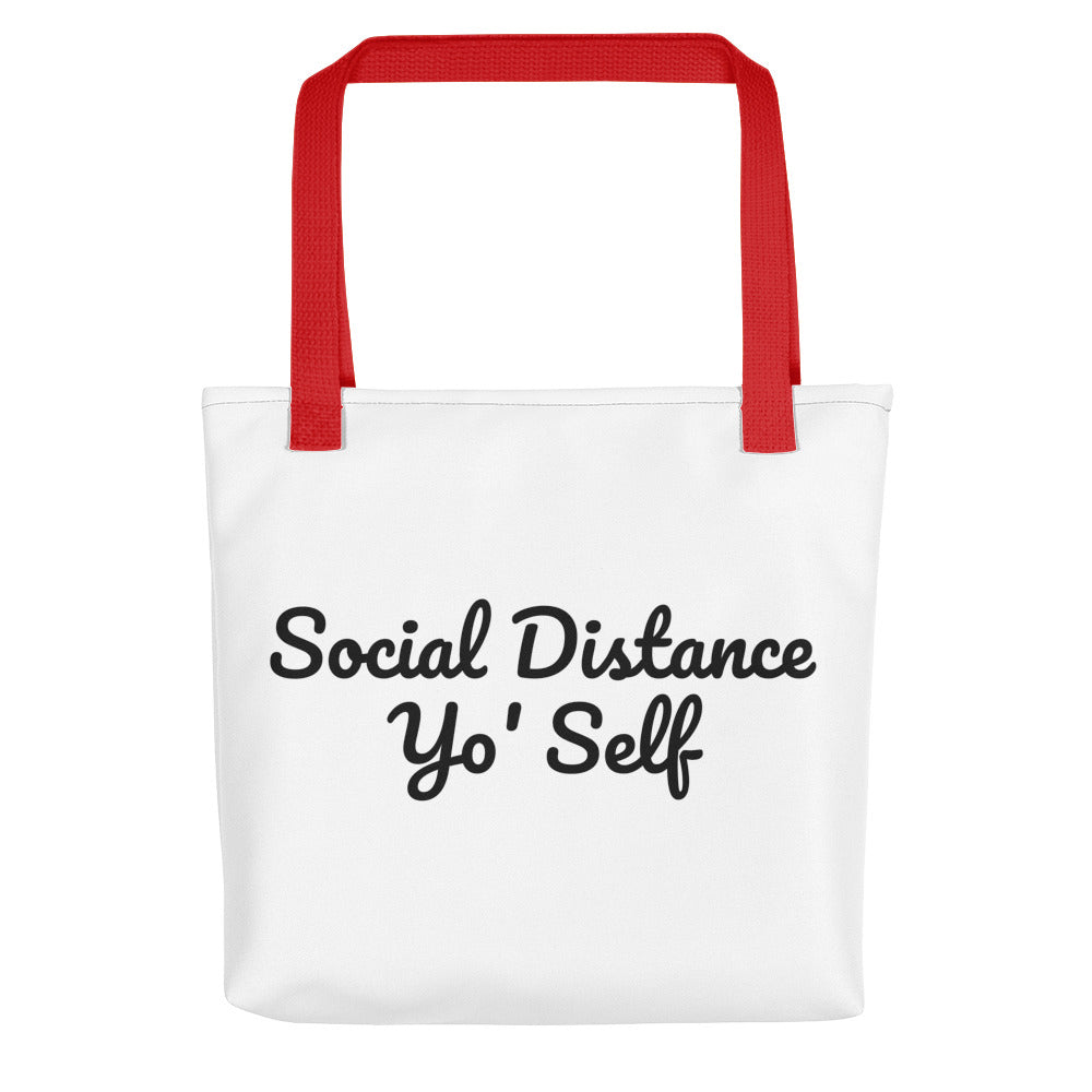 Social Distance Yo' Self Tote
