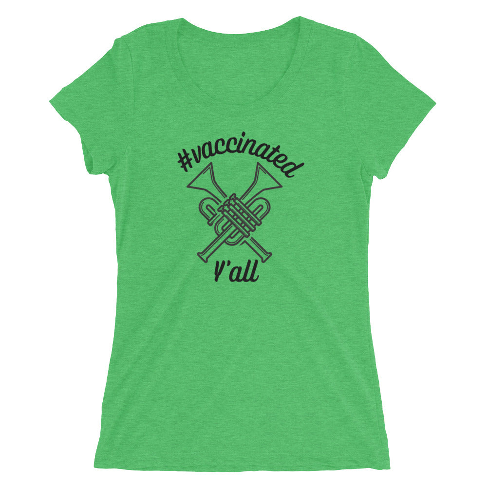 #Vaccinated Y'all Ladies' short sleeve t-shirt