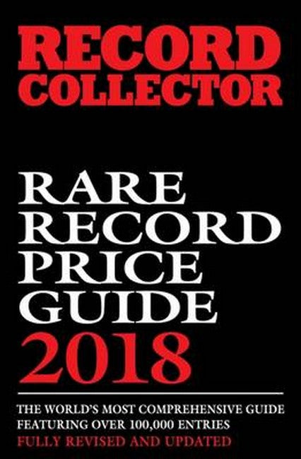 Record Collector Rare Record Price Guide 2018